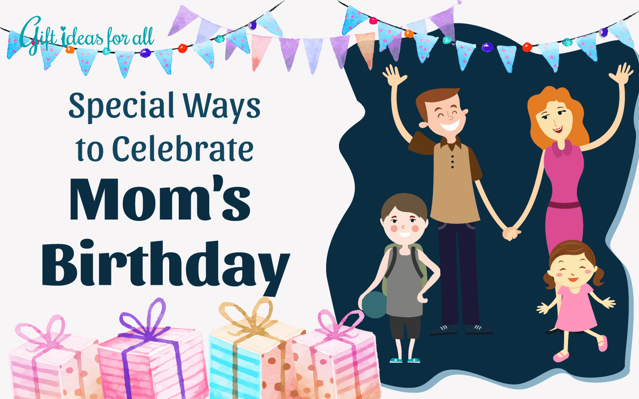 Hướng dẫn bạn lên kế hoạch tổ chức sinh nhật cho mẹ bất ngờ và ý nghĩa