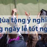 Ngày lễ tốt nghiệp nên tặng quà gì?  Top 9 món quà ý nghĩa nhất